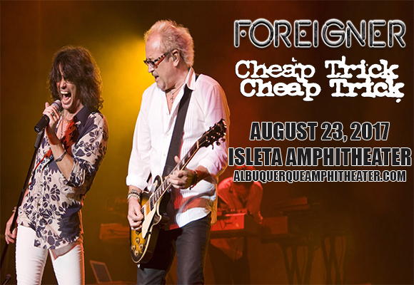 Foreigner & Cheap Trick at Isleta Amphitheater