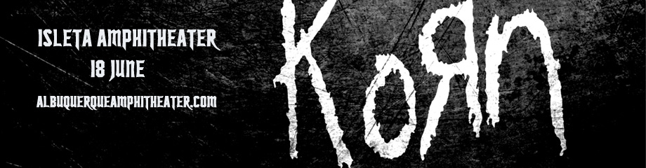 Korn at Isleta Amphitheater