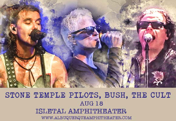 The Cult, Stone Temple Pilots & Bush at Isleta Amphitheater
