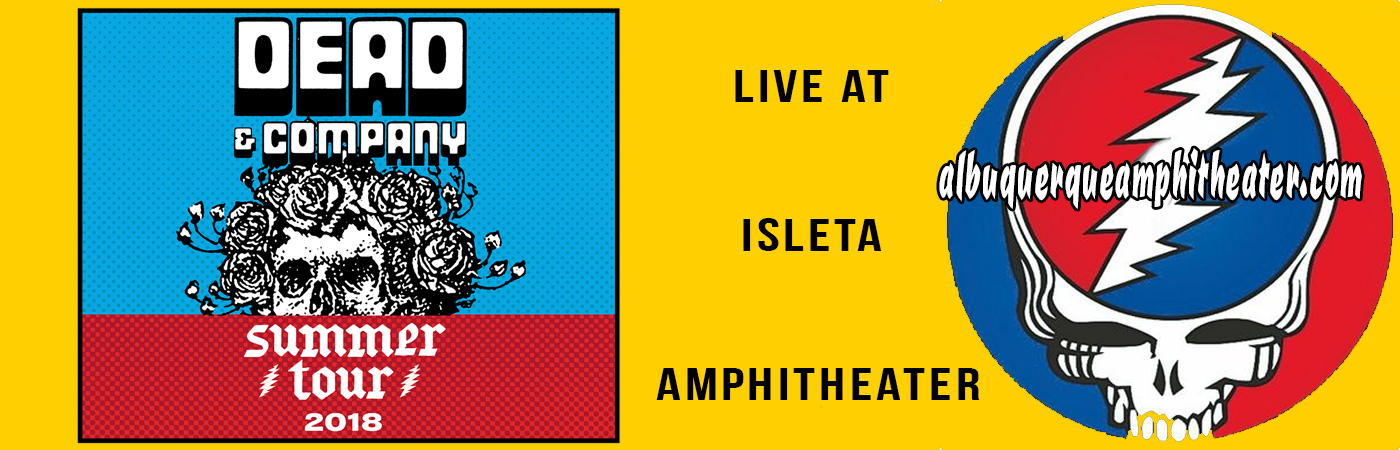 Dead & Company at Isleta Amphitheater