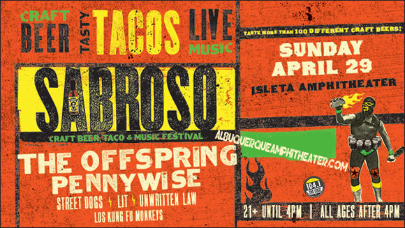 Sabroso Craft Beer, Taco & Music Festival: The Offspring, Pennywise & Street Dogs at Isleta Amphitheater