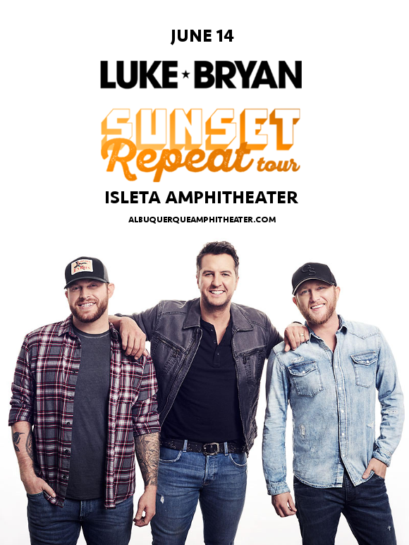 Luke Bryan, Cole Swindell & Jon Langston. at Isleta Amphitheater
