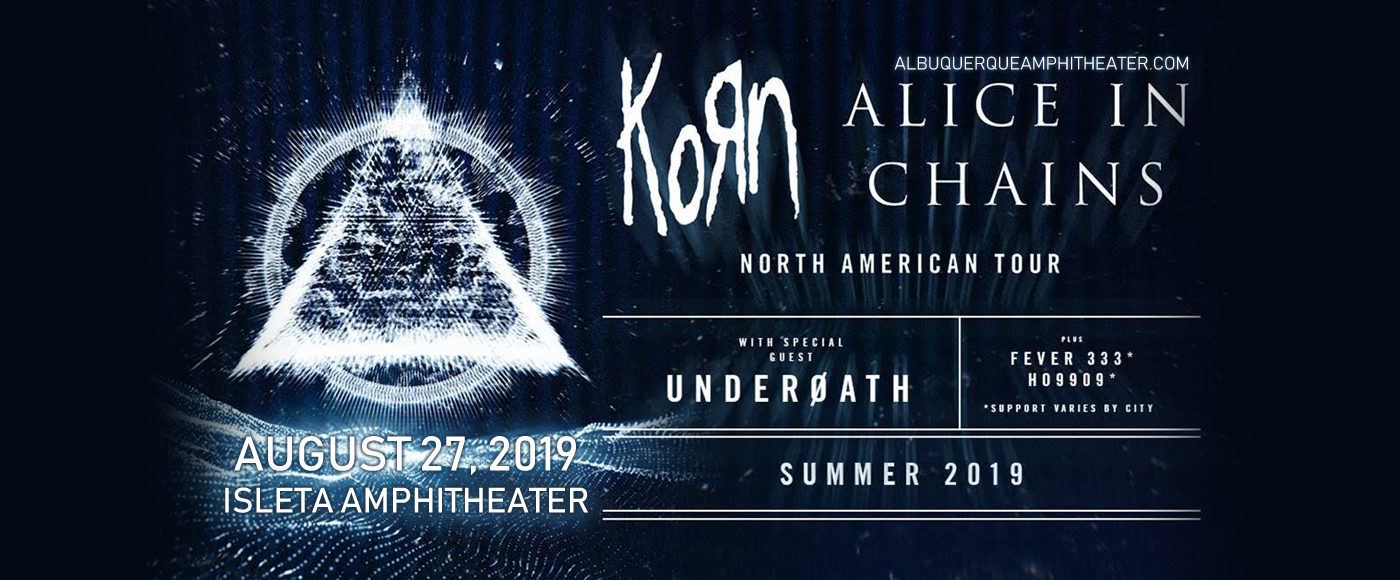 Korn & Alice In Chains at Isleta Amphitheater