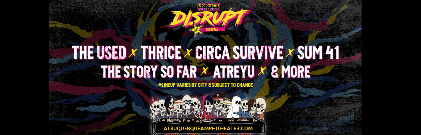 Disrupt Festival: The Used, Thrice, Circa Survive, Sum 41 & Sleeping With Sirens at Isleta Amphitheater