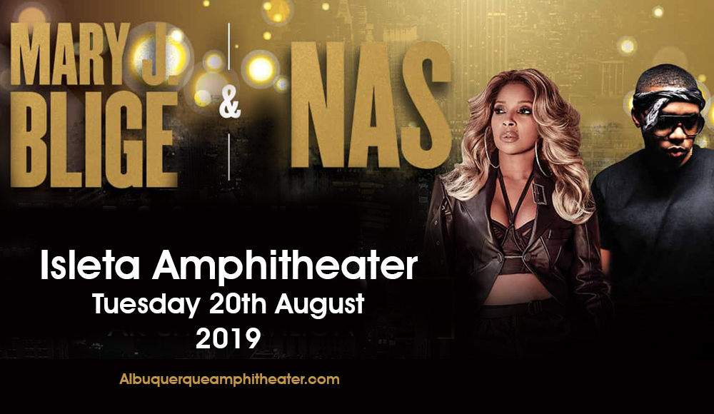 Mary J. Blige & Nas at Isleta Amphitheater