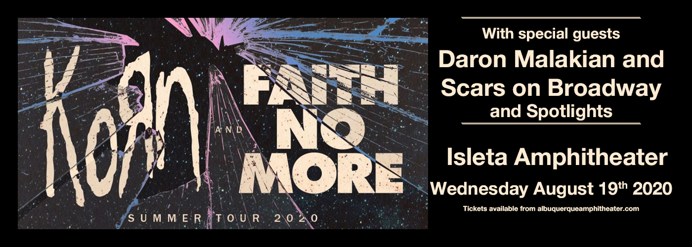 Korn, Faith No More, Scars On Broadway & Spotlights at Isleta Amphitheater