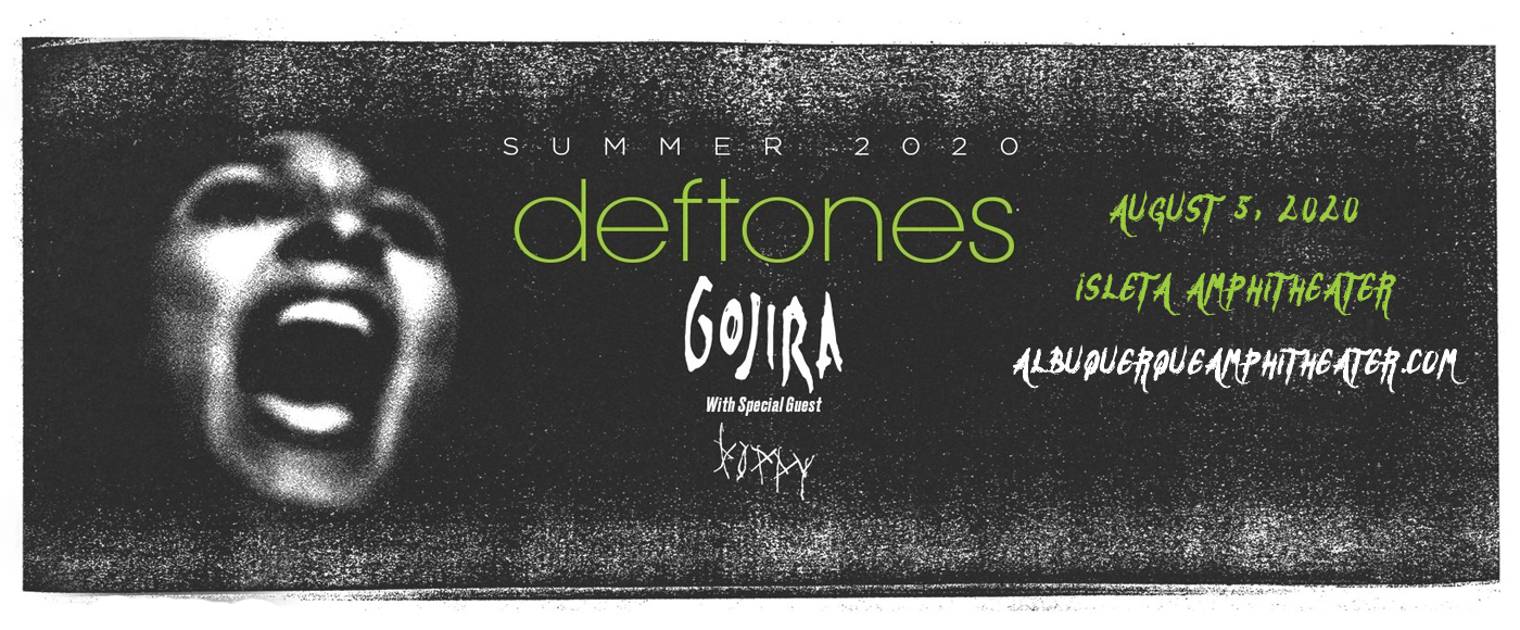 Deftones, Gojira & Poppy [POSTPONED] at Isleta Amphitheater