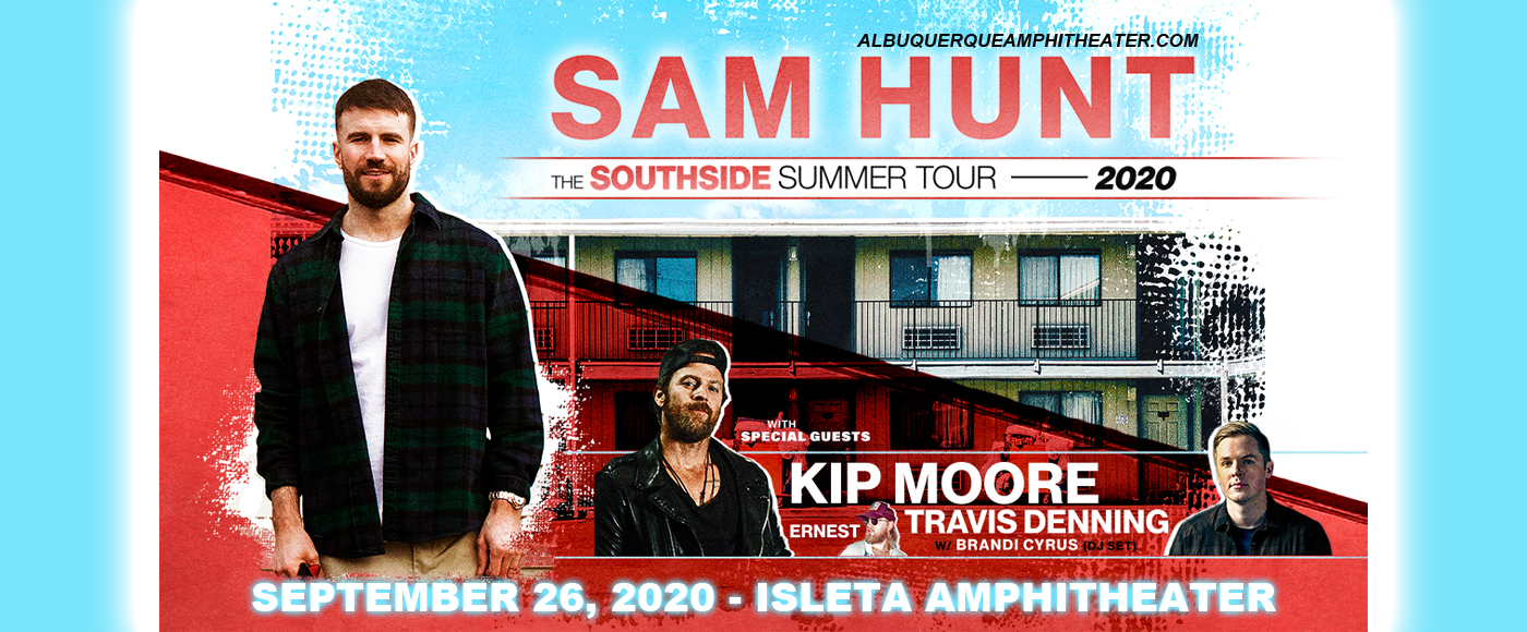 Sam Hunt, Kip Moore & Travis Denning [CANCELLED] at Isleta Amphitheater