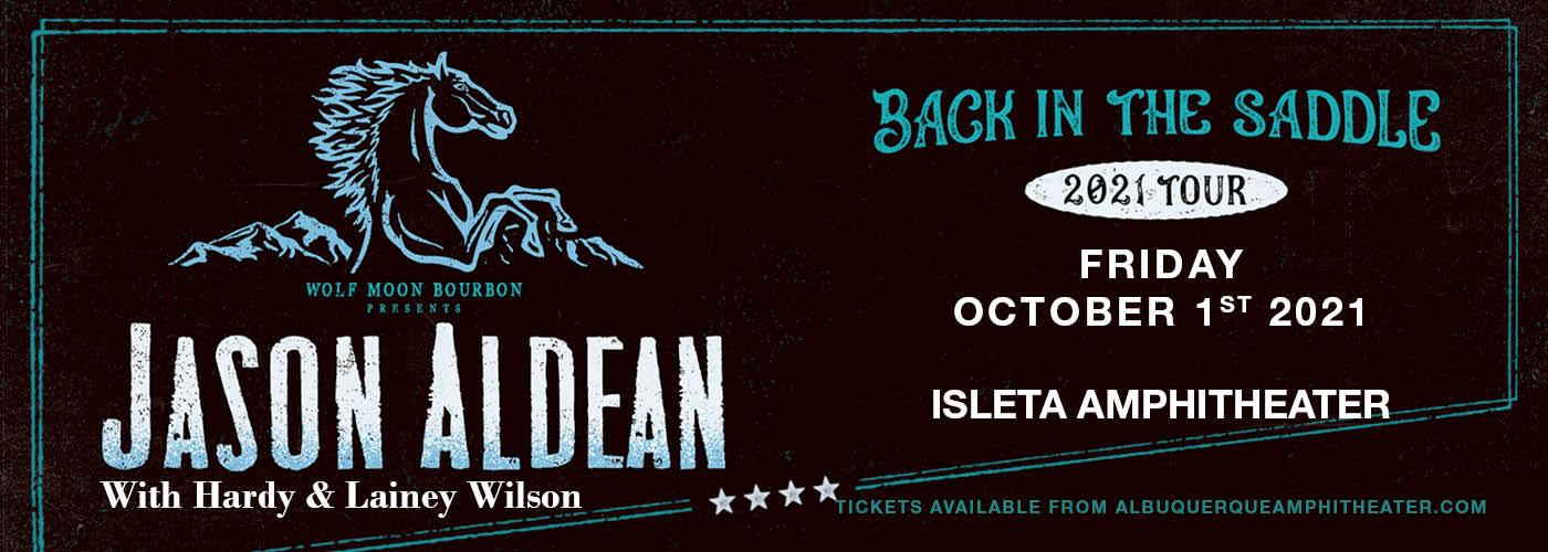 Jason Aldean: Back In The Saddle Tour at Isleta Amphitheater