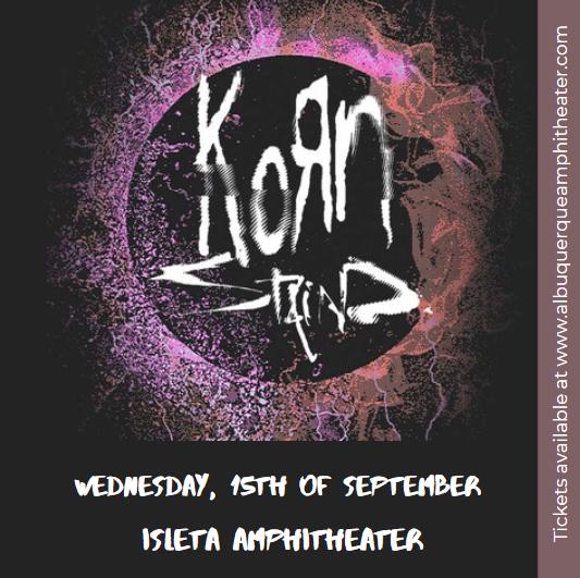 Korn & Staind at Isleta Amphitheater