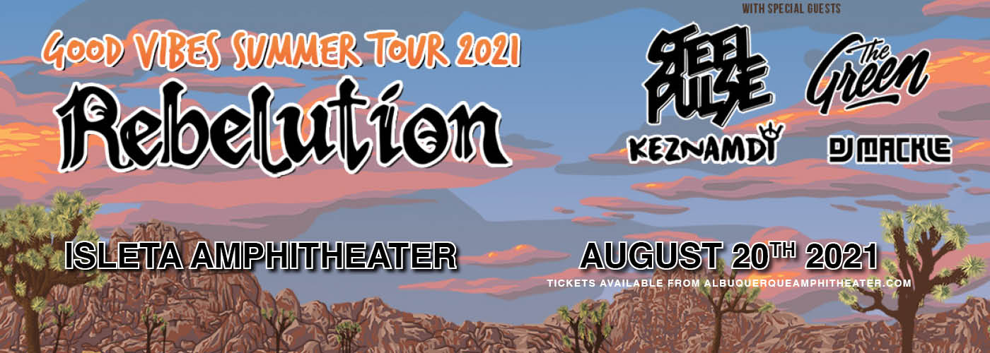Rebelution: Good Vibes Summer Tour  at Isleta Amphitheater